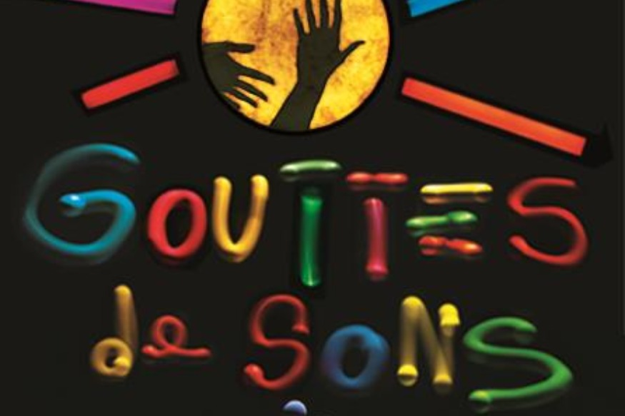 GOUTTES DE SONS, compagnie Sing Song