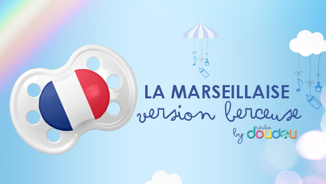 La Marseillaise - Version berceuse