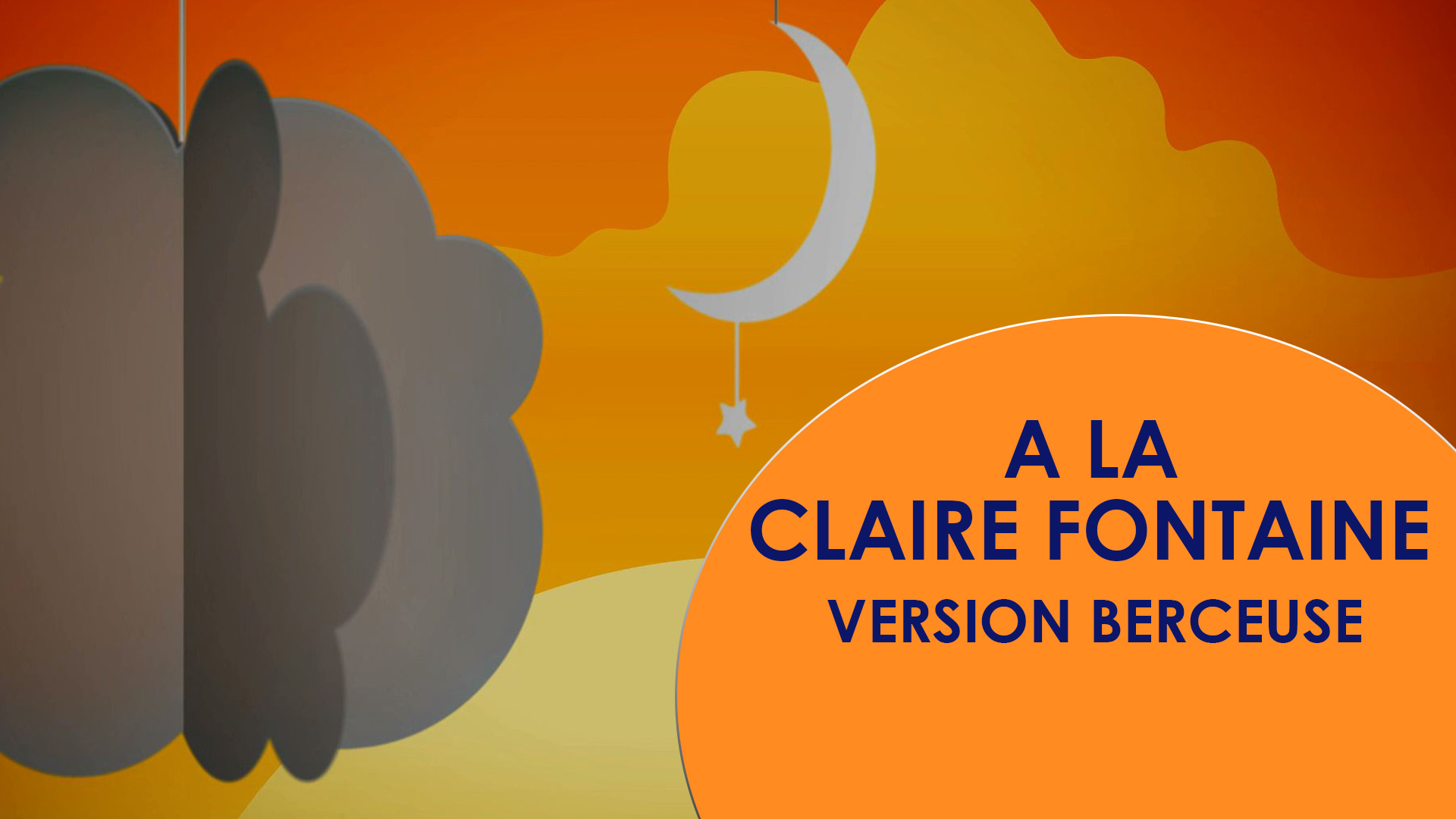 A LA CLAIRE FONTAINE - Version Berceuse Radio Doudou
